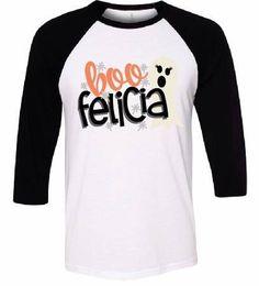 Adult Halloween Shirt, BOO Felicia Funny Halloween #clothing #women #shirt @EtsyMktgTool http://etsy.me/2hWKqaJ