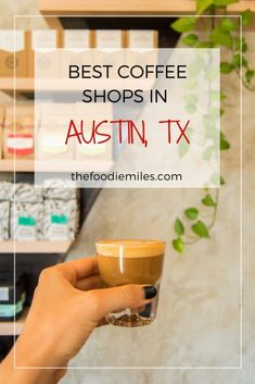 Best Coffee Shops in Austin (Recommended by a Coffee Professional) | restaurants | Austin, TX