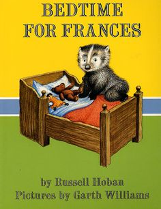 We often refer to our kids as Frances on difficult bedtime nights!