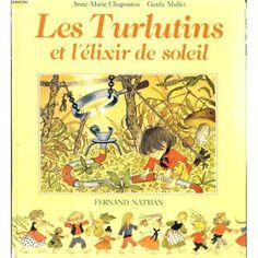 Les turlutins et l'élixir de soleil, Ed Fernand Nathan