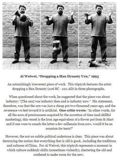 Ai Weiwei Dropping a Han Dynasty Urn that was made in roughly 215 AD. Ai Weiwei, A Silent Voice, Faith In Humanity, Triptych, Sociology, Illustrations, Science And Technology, Technology Gadgets, Best Artist
