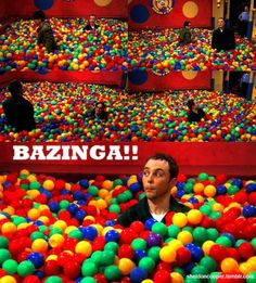 Sheldon in ball pit on Big Bang Theory.  I cannot watch this episode without laughing myself to tears.