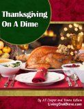 Free Kindle Book -  [Cookbooks & Food & Wine][Free] Thanksgiving On a Dime