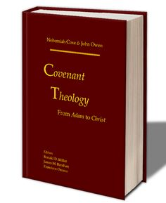 reformed baptist covenant theology pics - Google Search