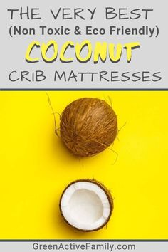 Coconut coir is a firm, safe and non-toxic fiber for organic crib mattresses. In this article, we answer all the questions you never knew you had about buying a coconut crib mattress. Organic Living, Organic Baby, Kids Baby Shower Games, Baby Life Hacks, Baby Crib Mattress, Baby Registry Items, Coir, Natural Baby, Mattresses