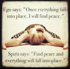 Motivation Monday: Ego Spirit Finding Peace I like that! The Words, Great Quotes, Quotes To Live By, Inspirational Quotes, Motivational Quotes, Positive Quotes, Yoga Quotes, Me Quotes, Spirit Quotes
