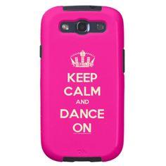 Keep Calm and Dance on - Samsung Galaxy S3 Case