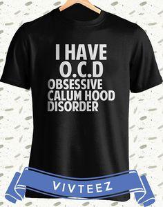 I Have OCD Calum Hood Shirt Adult Unisex 5 Seconds by vivteezshop, $15.99