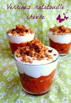 Verrine chèvre ratatouille A verrine aperitif super easy and quick to do, and especially delicious! Tapas, Soup Appetizers, Appetizer Recipes, Brunch, Food Website, Vegetable Drinks, Appetisers, Food Lists, Snack