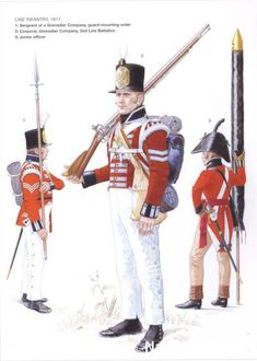 BRITISHS Line Infantry 1811 1-Sergeant of a Grenadier Compagny, guard-mounting order 2-Corporal Grenadier Company, 2nd Line Battalion 3-Junior officer
