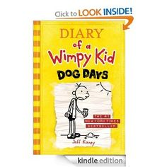 Dog Days (Diary of a Wimpy Kid, Book 4)! Order at http://www.amazon.com/Days-Diary-Wimpy-Book-ebook/dp/B005CRQ3NY/ref=zg_bs_4366_86?tag=bestmacros-20