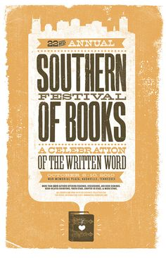 Nice typography and illustration: Southern Festival of Books poster by theywillseeme. Graphic Design Posters, Graphic Design Typography, Graphic Design Illustration, Poster Designs, Digital Illustration, Western Film, Typography Letters, Typography Poster, Gig Poster