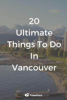 20 Dinge, die ihr in #Vancouver tun solltet | Kolumbus Sprachreisen | https://www.kolumbus-sprachreisen.de/sprachreisen/erwachsene/englisch/kanada/vancouver/sprachreisen-vancouver