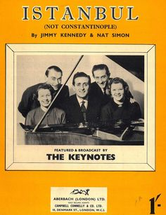 THE KEYNOTES - ISTANBUL (NOT CONSTANTINOPLE) - NAT SIMON - ORIG. MUSIKNOTE