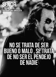 SEÑOR SARCASMO Joker Frases, Joker Quotes, Funny Quotes, Funny Memes, Crazy Quotes, Badass Quotes, Life Quotes, Spanish Inspirational Quotes, Spanish Quotes