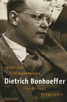 the biography of Dietrich Bonhoeffer