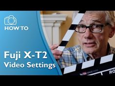 Best Video Settings Fuji X-T2 with firmware 2.0 (4K) - YouTube