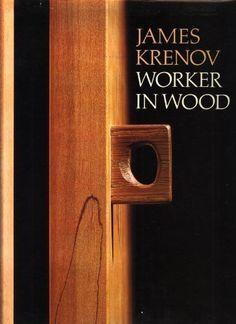 James Krenov, Worker in Wood by James Krenov