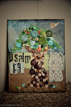 Psalm 1:3- Mixed media Button Tree.