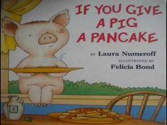 If You Give a Pig a Pancake  Laura Numeroff