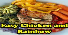 Easy Chicken and Rainbow Veggies…