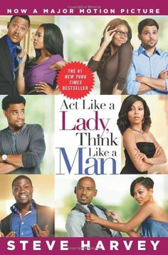 Act Like a Lady, Think Like a Man Movie Tie-in Edition  What Men Really Think About Love, Relationships, Intimacy, and Commitment  by Steve Harvey  #books$13.99