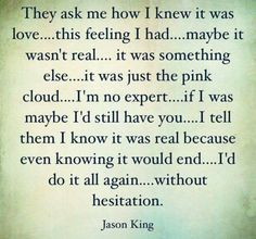 They ask me how I knew it was love...
