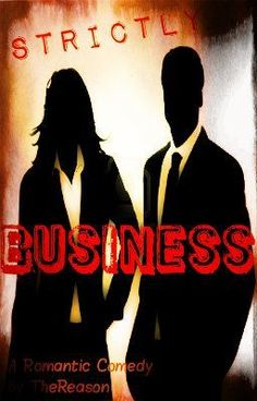 """Read """"Strictly Business - Strictly Business"""" #wattpad #teen-fiction"""
