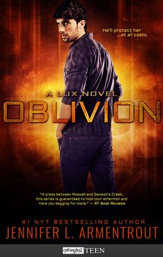 We are beyond thrilled to bring you all the Trailer Reveal for Jennifer L. Armentrout's OBLIVION! OBLIVION is a Young Adult Paranormal Romance being published by Entangled Teen, and is a part… Oblivion, New York Times, Pepe Toth, Saga Lux, Jennifer L Armentrout, Daemon Black, Lux Series, Paranormal Romance, Romance Novels