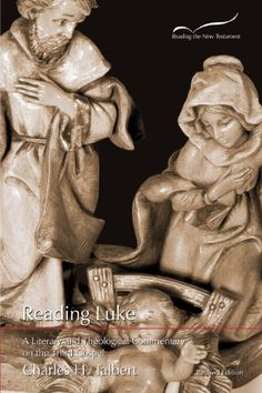 Reading Luke: A Literary and Theological Commentary on the Third Gospel (Reading the New Testament) by [Talbert, Charles H.]