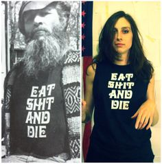 EAT shit and DIE  unisex black tshirt & muscle tank by FLUNKLIFE, $27.00