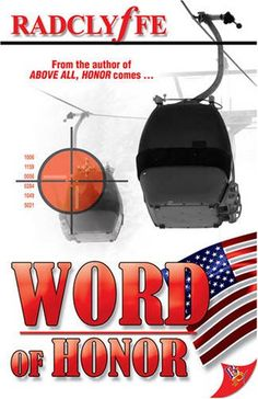 Word of Honor by Radclyffe. Great product!.