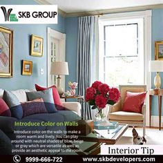 Make your interiors warm and lively with our weekly interior tips!  Introduce color on the walls to make a room warm & lively. You can play around with neutral shades of blue, beige or gray Which are versatile as well as provide an aesthetic appeal to the room  Visit - http://www.skbdevelopers.com/goldcoast/ Call us - 9999-666-722 #RealEstate #Interior_Tips #NH-24 #SKBDevelopers Ghaziabad, India#DelhiNCr