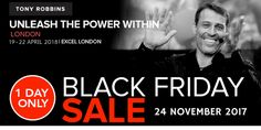 Join Tony Robbins at UPW London 2018 Live and 13000 others during his most popular event, Unleash the Power Within and get a limited promo black friday ticket now at https://tonyrobbinslondontickets.co.uk/black-friday-upw-ticket-sale/
