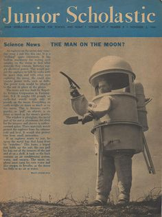 "Junior Scholastic Magazine - November 2, 1960    What will the man on the moon wear?  How did flowing water teach a famous blind woman to ""talk""?  What's the world's oldest kingdom?  What President was once a tailor?  What's the longest completed pass ever thrown?  All these answers, and more, available inside."
