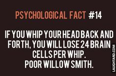 If you whip your head back and fourth #funny #haha #lol #laughtard #funnypics #willowsmith #whip