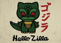 Hello Zilla - Hello Kitty and Godzilla (the one and onl ... Unique Metal posters by Jesus Maldonado, Each purchased we plant 10 trees.