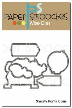 Paper Smooches: Smarty Pants Icons dies