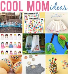 Fun Ideas for the Kids that will give any mom the COOL title!