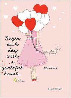 Begin each day. ..