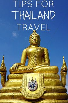 Tips for traveling to the beautiful country of Thailand