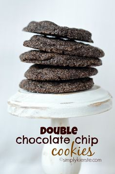 Double Chocolate Chip Cookies...SERIOUSLY good.  They're rich, soft and pretty much melt in your mouth! #simplykierste #cookies #chocolate