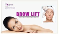 Remove frown lines and tired looks through Brow Lifting. ‎Brow lift‬ ‎surgery‬ will enhance the youthful appearance by raising the eyebrows and repositioning the sagging brows. ‎Cosmetic‬ Surgery for both ‎men‬ and ‪‎women‬ in ‪‎Mumbai‬ and ‪‎Pune‬.