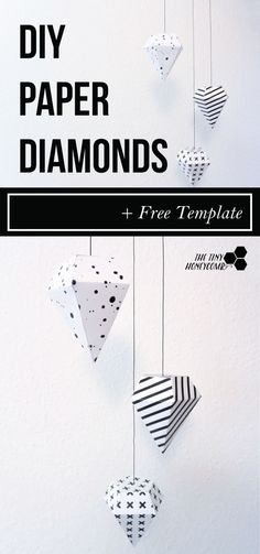 DIY paper diamond with a free template. Easy to make and pretty home decor. All you do is print, cut and glue.                                                                                                                                                      More