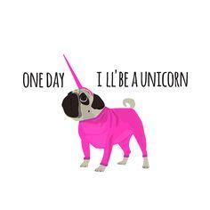 Hug a Pug on Behance One day i`ll be a unicorn