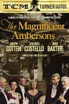 The Magnificent Ambersons, directed by Orson Wells. 1942