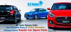 Buy Online Genuine and Factory Tested Suzuki Car Spare Parts on Reasonable Price on Bpautosparesindia. We supply Suzuki Spare Parts to over 20 nations international, making sure remarkable speedy and secure shipping of the products ordered on line.