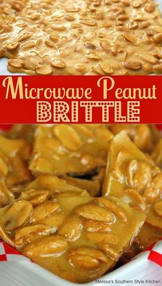 Easy to make Microwave Peanut Brittle is hard to top. Enjoy a taste of nostalgia any time of year straight from the microwave in no time flat. Candy Recipes, My Recipes, Holiday Recipes, Cooking Recipes, Favorite Recipes, Dessert Recipes, Peanut Recipes, Fudge Recipes, Recipies