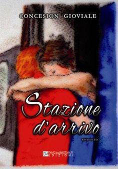 STAZIONE D'ARRIVO - Autore: Concesion Gioviale