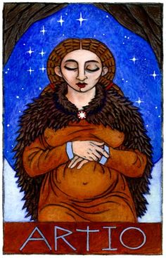 "Artio is the Continental Celtic Goddess of fertility and wild animals, especially bears, and in fact that is exactly what Her name means, ""Bear""."